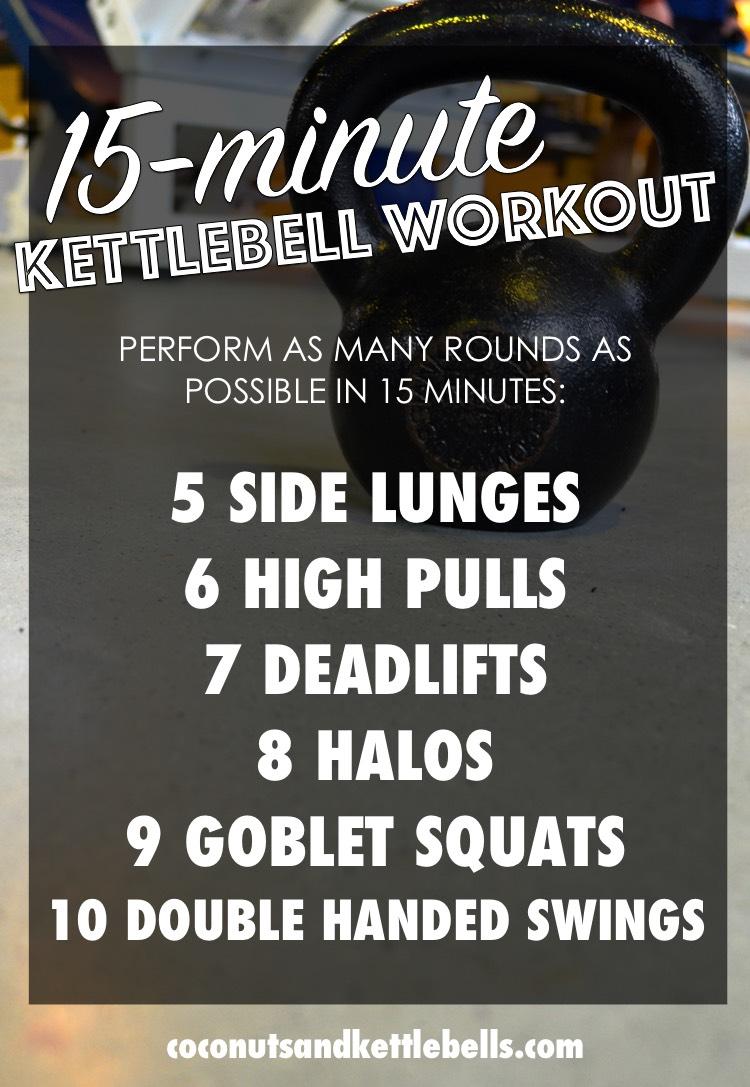 15 Minute Kettlebell Workout Coconuts Amp Kettlebells