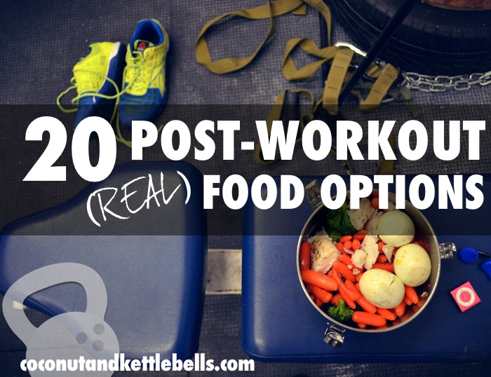 20 Post Workout Food Options
