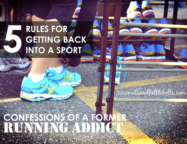 The 5 Rules for Getting Back into a Sport