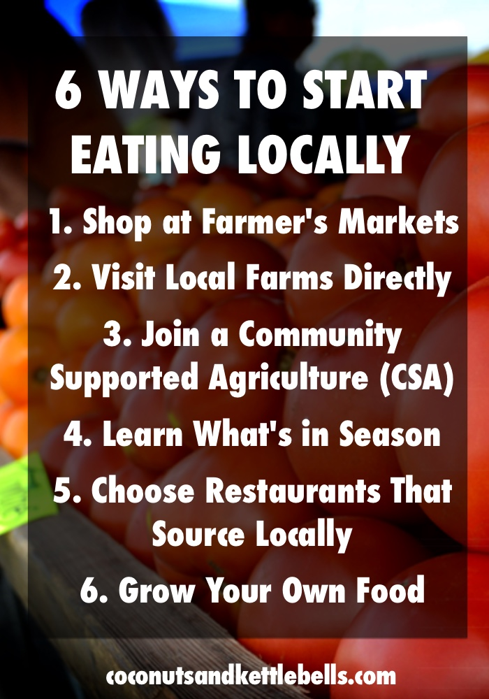 6 Ways to Start Eating Locally - Coconuts & Kettlebells