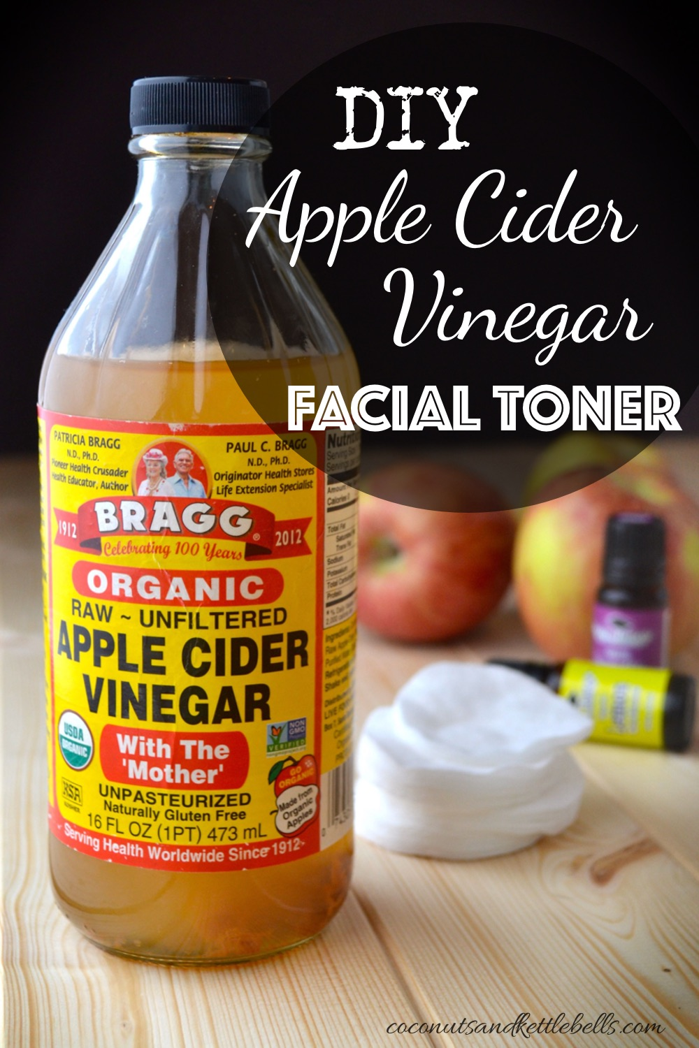 DIY Apple Cider Vinegar Toner Recipe - Coconuts & Kettlebells