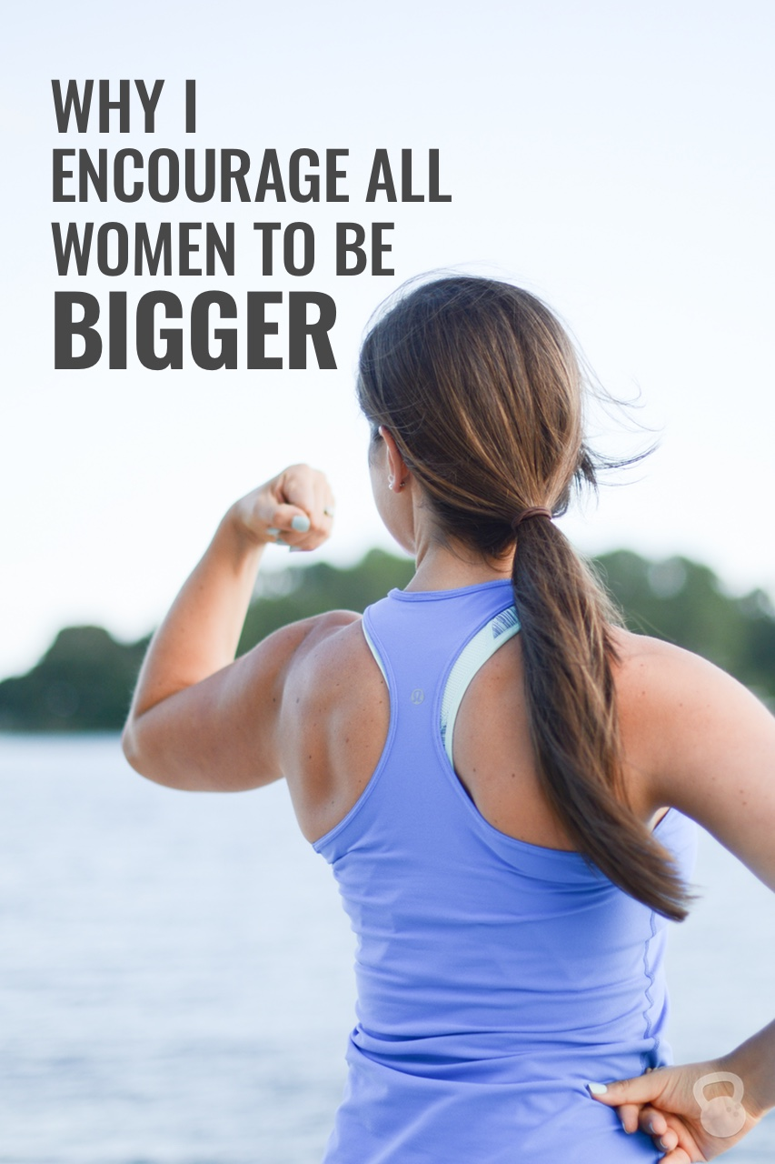 encourage-women-to-be-bigger