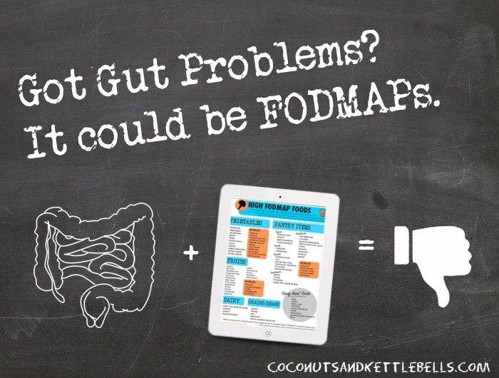 Got Gut Problems? It could be FODMAPs.