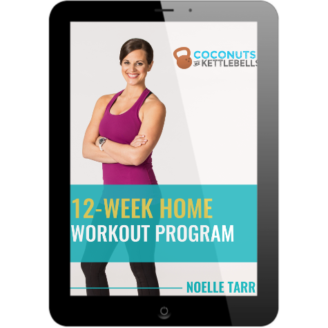 DOWNLOAD MY FREE 12-WEEK HOME WORKOUT PROGRAM
