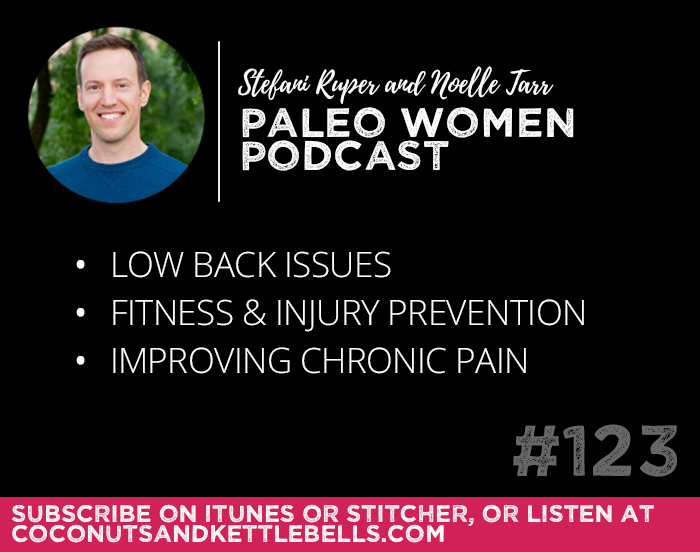 #123: Low Back Issues, Fitness and Injury Prevention, & Improving Chronic Pain with Dr. Scott Mills