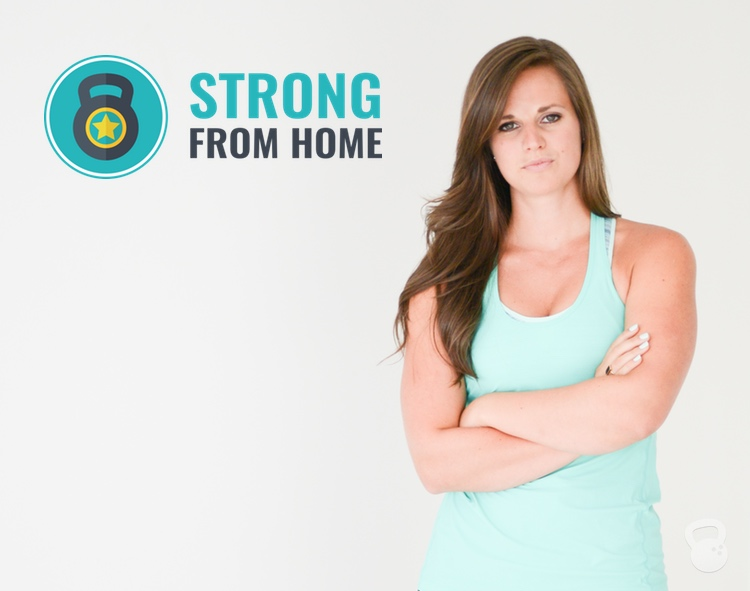 Strong From Home: Your Body, Your Plan