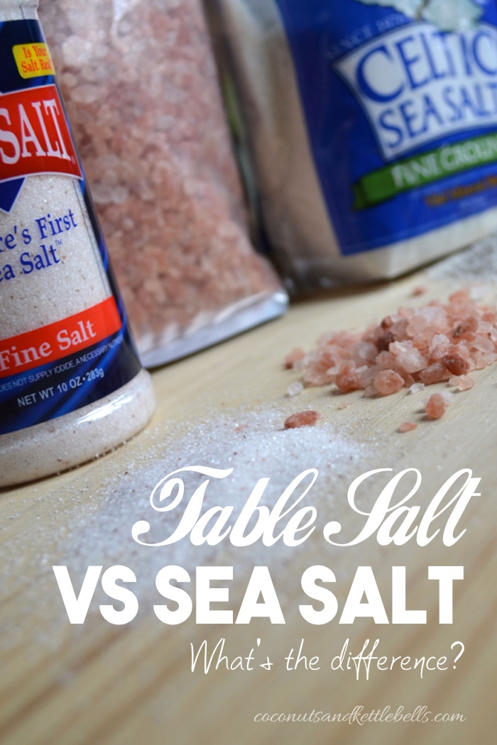 Table Salt vs Sea Salt - What's the Difference?