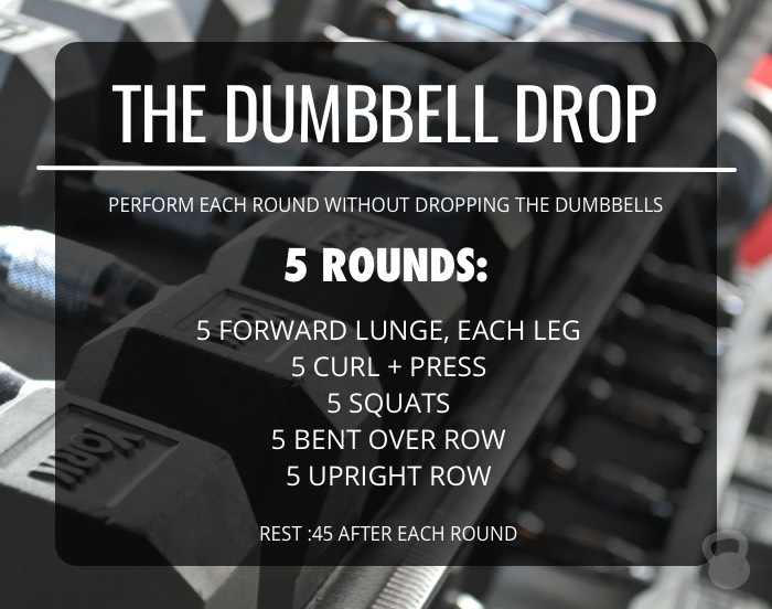 The Dumbbell Drop