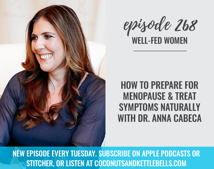 How to Prepare For Menopause & Treat Symptoms Naturally with Dr. Anna Cabeca