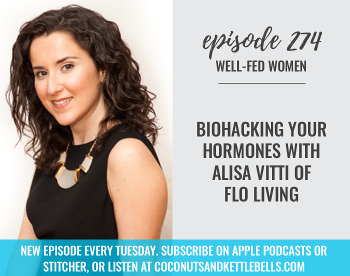 Biohacking Your Hormones with Alisa Vitti of Flo Living