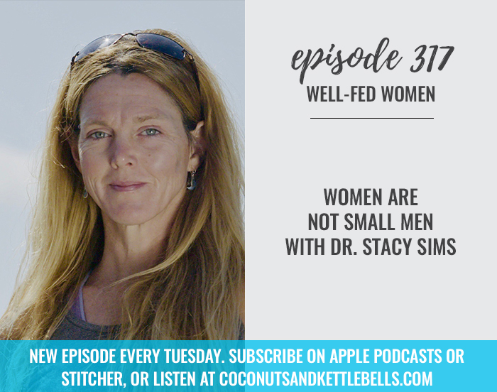 Women Are Not Small Men with Dr. Stacy Sims