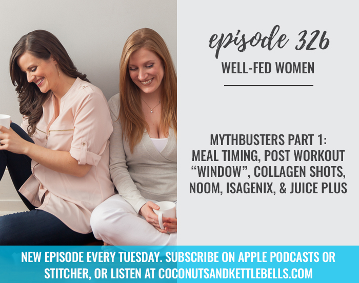 """MythBusters Part 1: Meal Timing, Post Workout """"Window"""", Collagen Shots, Noom, Isagenix, & Juice Plus"""