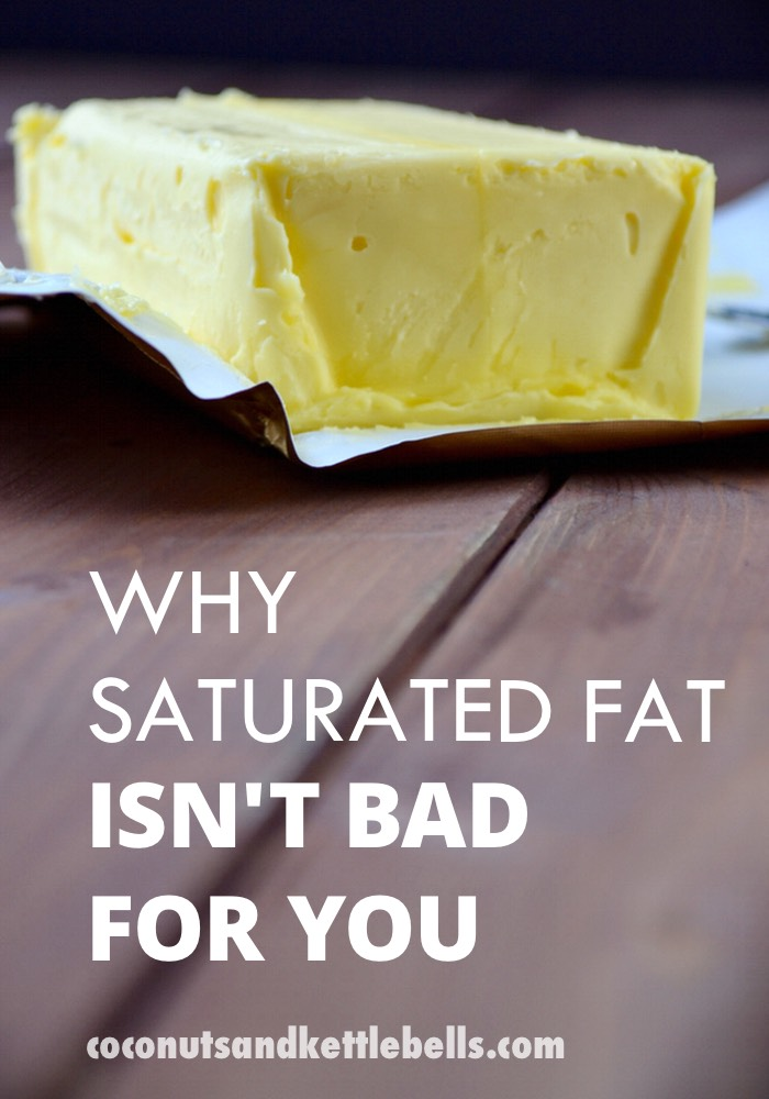 Why Saturated Fat Isn't Bad for You - Coconuts & Kettlebells
