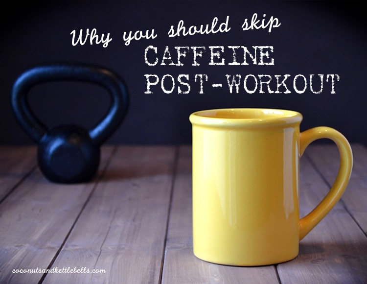 Why You Should Skip Caffeine Post-Workout