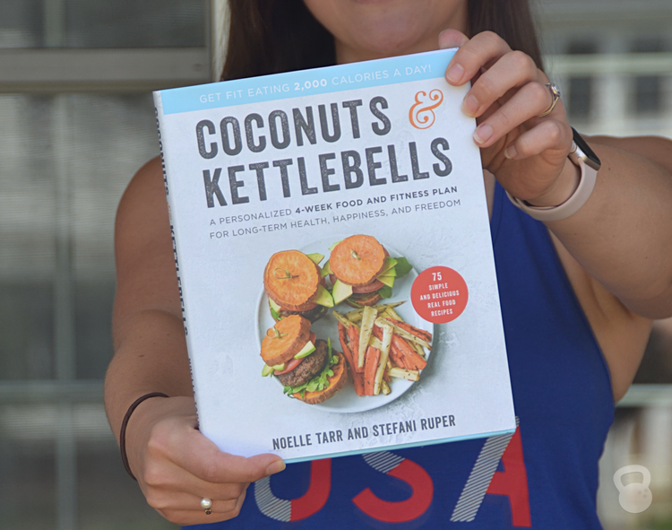 Introducing: Coconuts and Kettlebells (My Book!)